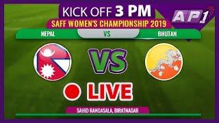 SAFF WOMEN'S CHAMPIONSHIP 2019 || NEPAL WO VS BHUTAN WO ||  LIVE || DAY 1 MATCH 1