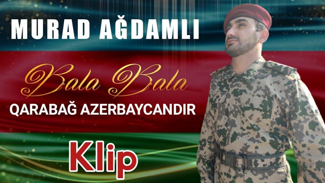 Murad Agdamlı - Bala Bala 2020 klip