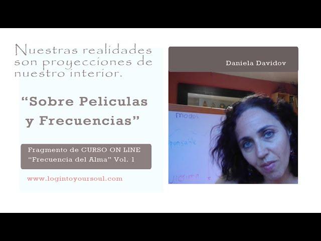 Somos creadores de nuestra realidad. Educacion Emocional. Daniela Davidov.