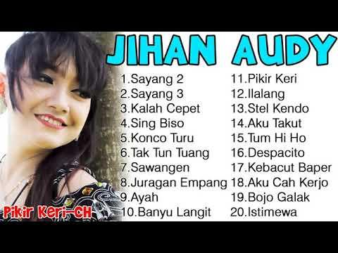Jihan Audy MP3 Terbaru Full Album 2018