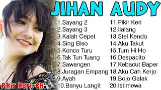 Jihan Audy MP3 Terbaru Full Album 2018