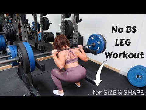 No BS Leg Workout  For Size and Shape