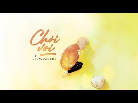 Chơi Vơi - Lã. ft. lylyquaoccho「Official Lyrics Video」 #Chang