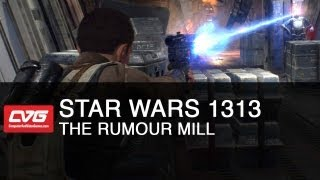 The Rumour Mill - Star Wars 1313 gameplay