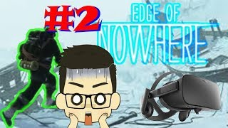The Edge Of Nowhere - KILL ALL SPIDERS - Part 2