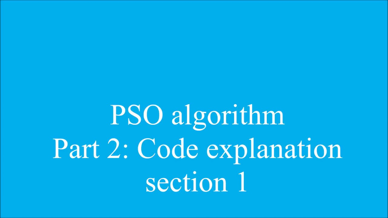 PSO algorithm in matlab (code explanation) - section 1