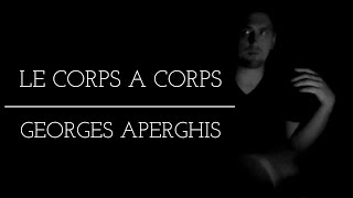Georges Aperghis - Le Corps a Corps