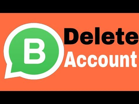 How to delete whatsapp business account permanently on Android