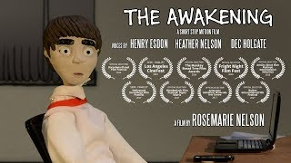 The awakening: stop motion student film