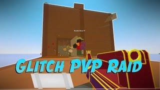 PVP GLITCH RAID Unturned Episode #21