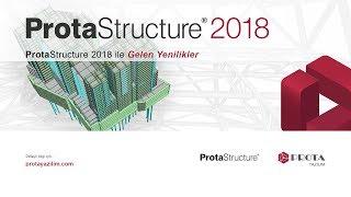 ProtaStructure 2018 ile Gelen Yenilikler Webineri