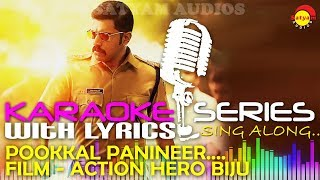 Pookal Panineer | Karaoke Series | Track With Lyrics | Film Action Hero Biju