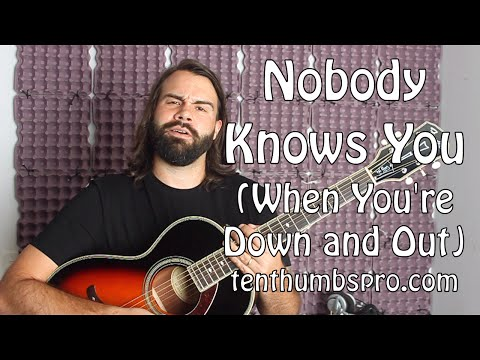Nobody Knows You When You're Down and Out - Guitar Tutorial