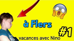 VACANCES A FLERS #1 (vl0g)
