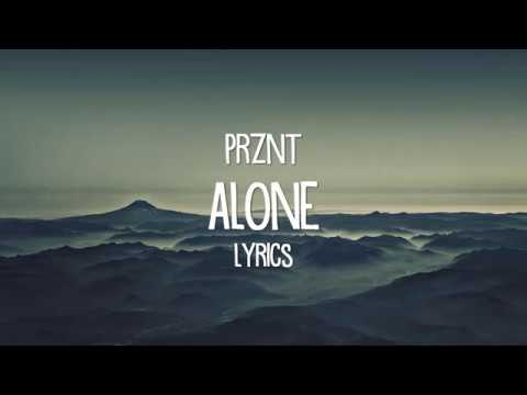 Prznt - ALONE (Official Lyric Video)