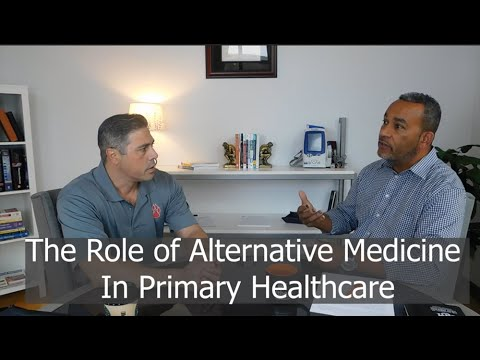 Todd LeCesne, PA, Explains the Role of Alternative Medicine in Primary Healthcare (part 2/8)