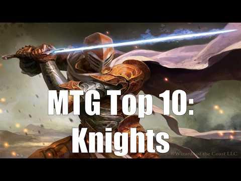 MTG Top 10: Knights