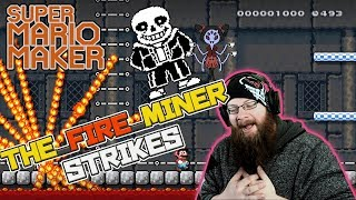 UNDERTALE?  SANS, MUFFET, BOBINSKI! - Super Mario Maker - The_Fire_Miner Strikes!