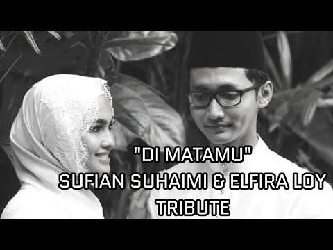 Di Matamu - Sufian Suhaimi & Elfira Loy Tribute