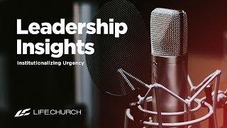 Leadership Insights: Week 3 - Life.Church