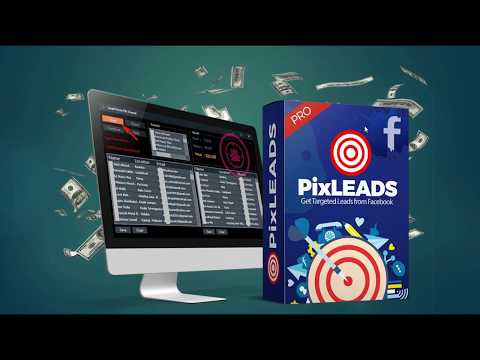 PixLEADS - Grab Unlimited REAL Targeted Leads, Email and