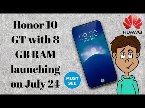 Honor 10 GT with 8 GB RAM launching on July 24 | Must see