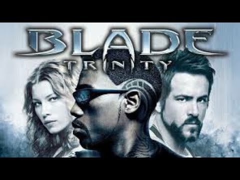 Download Blade Trinity Full Movie Facts | Wesley Snipes | Jessica Biel | Ryan Reynolds | Parker Posey