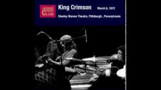 King Crimson - Pictures of a City (Live in Pittsburgh 1972)