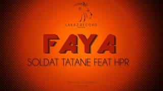 Son 974 | Soldat Tatane feat Hpr - Faya (Audio Officiel)