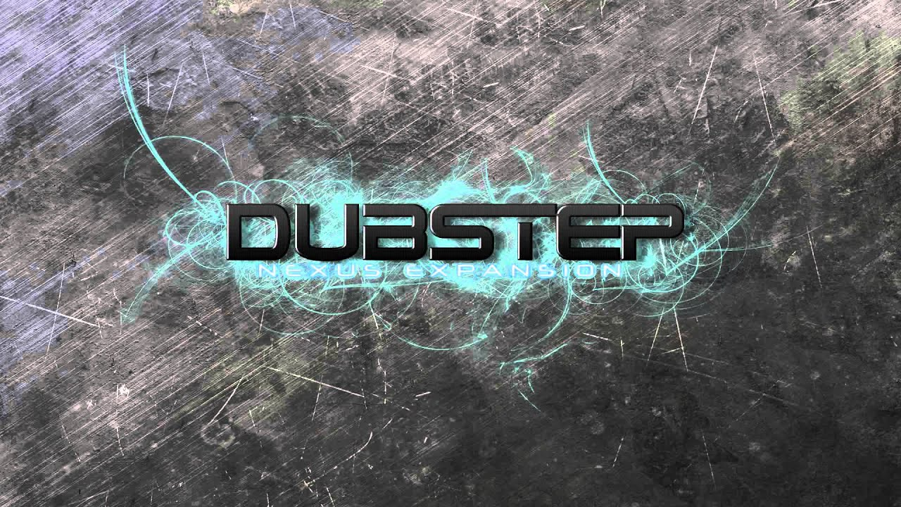 FREE DOWNLOAD Nexus DubStep Expansion
