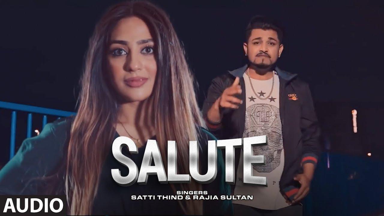 Salute (Audio Song) Satti Thind, Rajia Sultan | John Samuel, Jeet Kamal | Latest Punjabi Song 2021