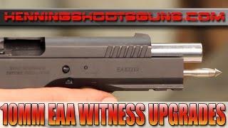 10mm EAA WITNESS Upgrades from HenningShootsGuns.com