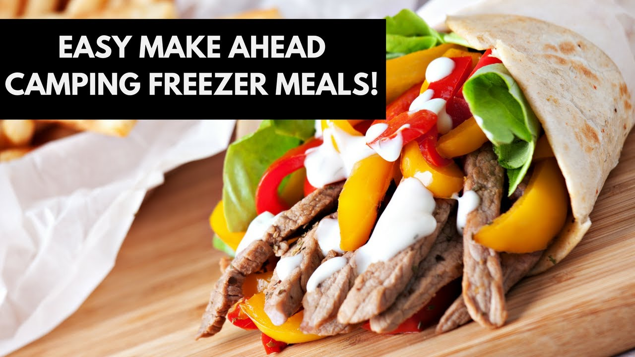 Easy Make Ahead Camping Freezer Meals