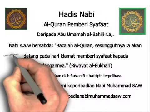 Hadis Nabi  - Al Quran Pemberi Syafaat