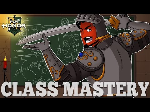 For Honor Tips | MASTERING THE CLASSES  (Warden, Conqueror, & Peacekeeper)