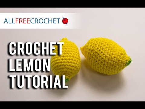 #StitchAwayStress: Crochet Lemon Tutorial