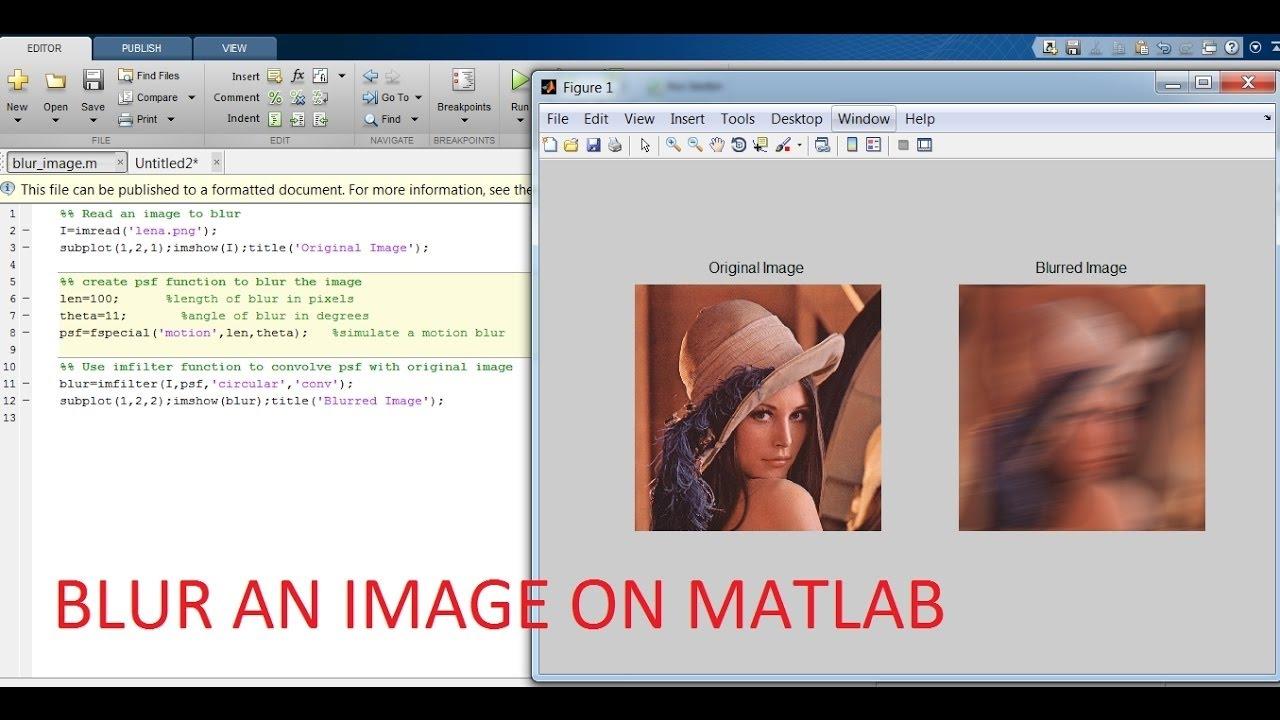 Image Blurring (using Gaussian Kernel)   Matlab Code