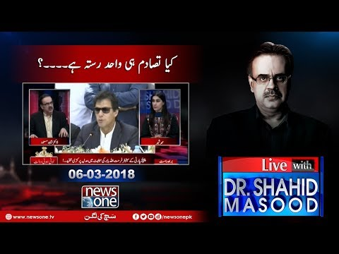 Live With Dr.Shahid Masood - 06-March-2018 - News One