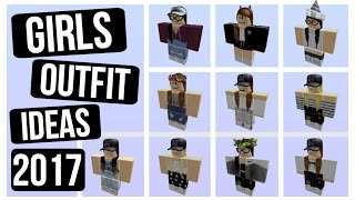 OUTFITS --------------- OUTFIT 10 GIRLS ROBLOX OUTFIT IDEAS 2017 | ROBOMAE.X
