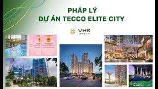 VTV 1 | PHÁP LÝ DỰ ÁN TECCO ELITE CITY | VHS GROUP
