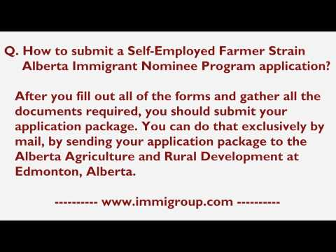 How to submit a Self-Employed Farmer Strain Alberta Immigrant Nominee Program application?
