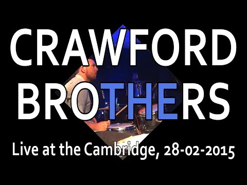 The Crawford Brothers live at the Cambridge 28 02 2015