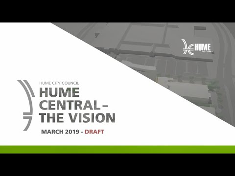 Private: Hume Central The Vision