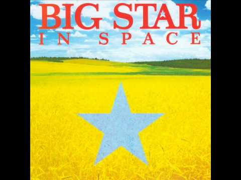 BIG STAR - Hung Up With Summer