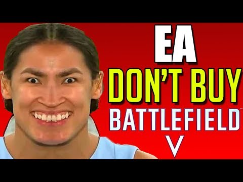 EA Does NOT Want You to Buy Battlefield V....REALLY