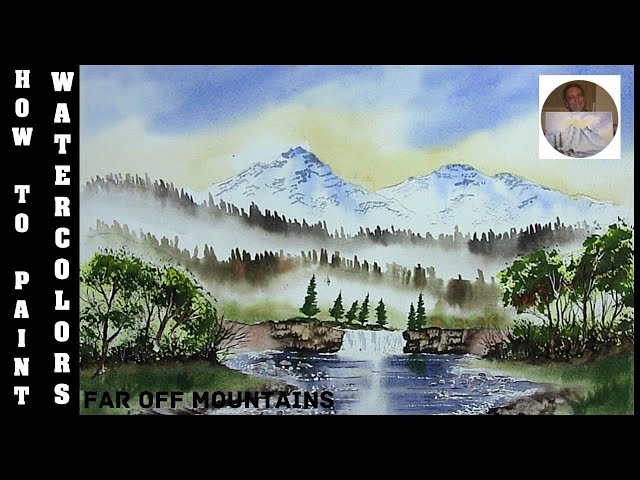 How To Paint A Waterfall,River,And Rocks In Watercolour With Colin Walters... Far Off Mountains