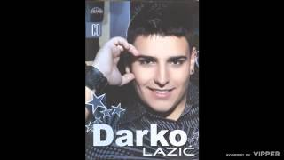 Darko Lazic - Idi drugome - (Audio 2009)