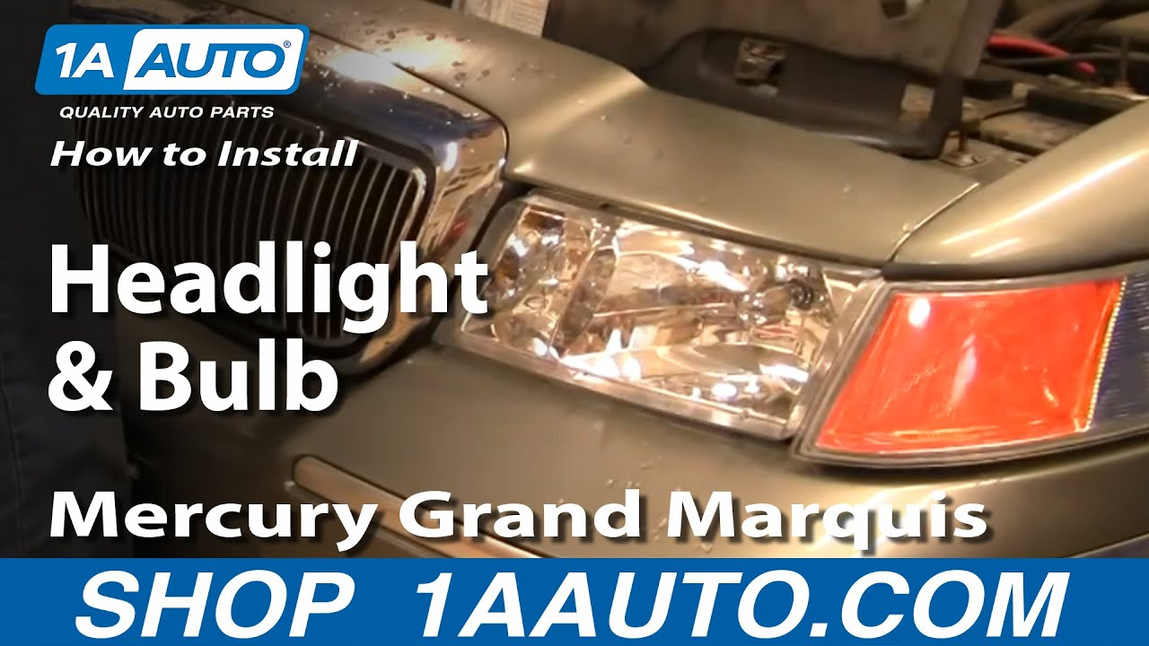 how to install replace headlight and bulb mercury grand marquis 98 02 1aauto com [ 1280 x 720 Pixel ]