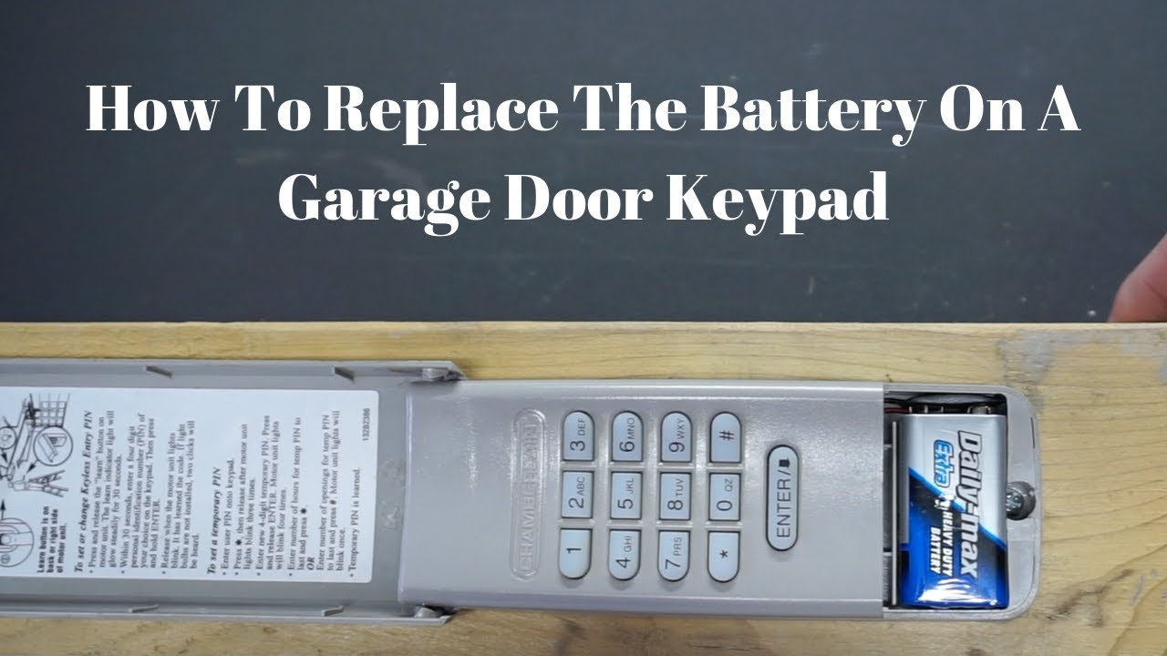 How To Replace The Battery On A Garage Door Keypad Youtube