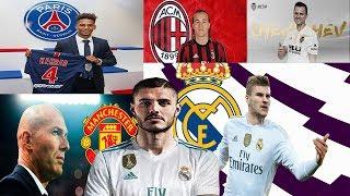 MERCADO DE FICHAJES 2019 CONFIRMADOS y rumores ¿Icardi o T.Werner al REAL MADRID?, Laxalt al Milán.